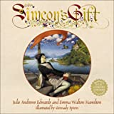 Simeon's Gift (Julie Andrews Collection)
