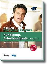 Ein Fall für Escher - Kündigung, Arbeitslosigkeit - Was dann?: Escher - Der MDR-Ratgeber