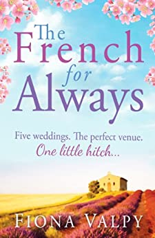 The French for Always (English Edition) par [Valpy, Fiona]
