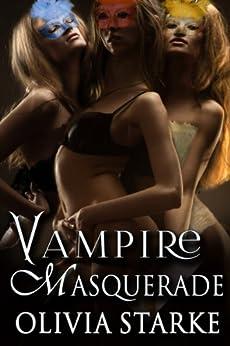 Vampire Masquerade by [Starke, Olivia]