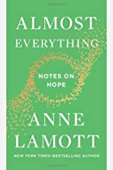 Almost Everything: Notes on Hope Hardcover