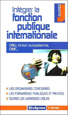 Intgrer la fonction publique internationale