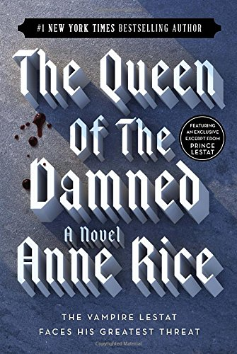 The Queen Of The Damned (Vampire Chronicles) by Anne Rice