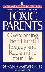 Toxic Parents by Susan Forward (1991-07-18)