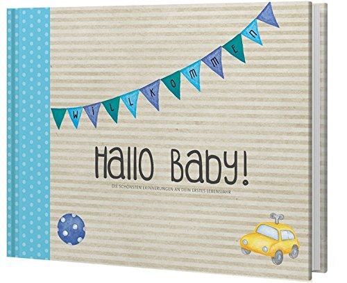 Hallo Baby! Babyalbum (Jungen): Die schönsten Erinnerungen an dein erstes Lebensjahr (Eintragealben)