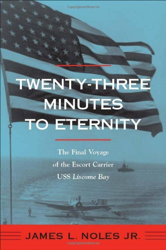 twenty-three-minutes-to-eternity-the-final-voyage-of-the-escort-carrier-uss-liscome-bay-fire-ant-boo