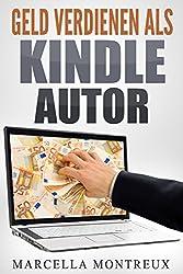 Geld verdienen als Kindle Autor