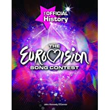 "The ""Eurovision Song Contest"": The Official History"
