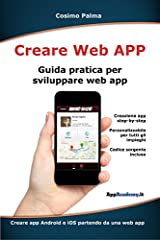 Idea Regalo - Creare Web App: Guida pratica per sviluppare web app