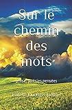 Telecharger Livres Sur le chemin des mots (PDF,EPUB,MOBI) gratuits en Francaise