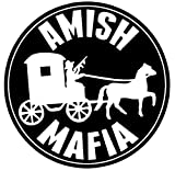Amish Mafia Bumper Sticker Car Van Bike Sticker & P, P, qualunque colore