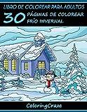 Libro de Colorear para Adultos: 30 Páginas de Colorear Frío Invernal: Volume 4 (Estaciones Coloridas)