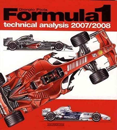 [(Formula 1 Technical Analysis 2007-2008)] [By (author) Giorgio Piola] published on (December, 2008)