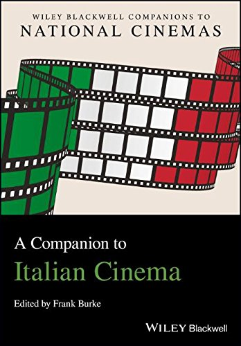 a-companion-to-italian-cinema-cncz-the-wiley-blackwell-companions-to-national-cinemas
