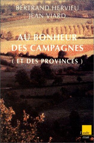 Au bonheur des campagnes (et des provinces) (Collection Monde en cours) par Bertrand Hervieu