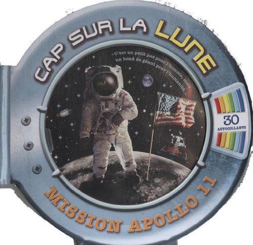 Cap sur la Lune : Mission Apollo 11