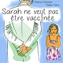 Sarah ne veut pas être vaccinée