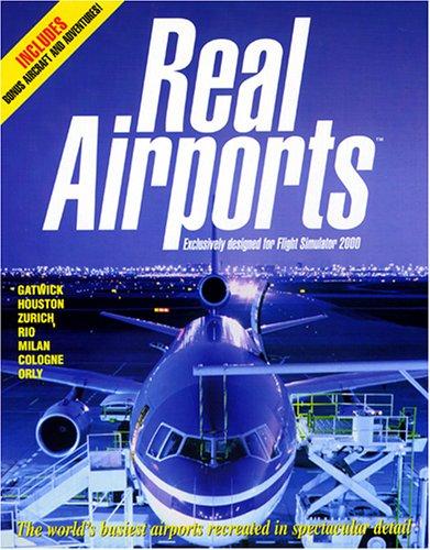 Flight Simulator 2000: Real Airports