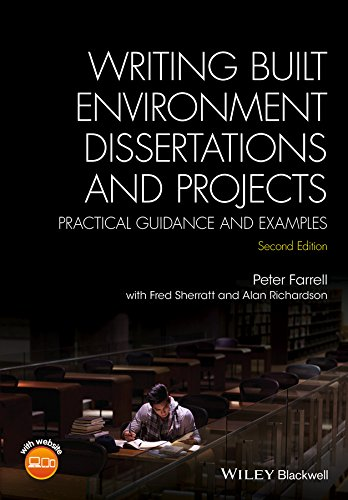 Writing Built Environment Dissertations and Projects: Practical Guidance and Examples (English Edition)