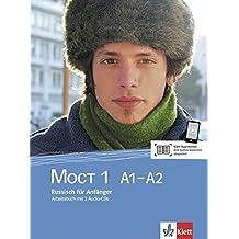 MOCT 1 A1 - A2: Russisch für Anfänger. Überarbeitete Ausgabe. Arbeitsbuch mit 2 Audio-CDs (MOCT / Russisch für Anfänger und Fortgeschrittene, Band 1)