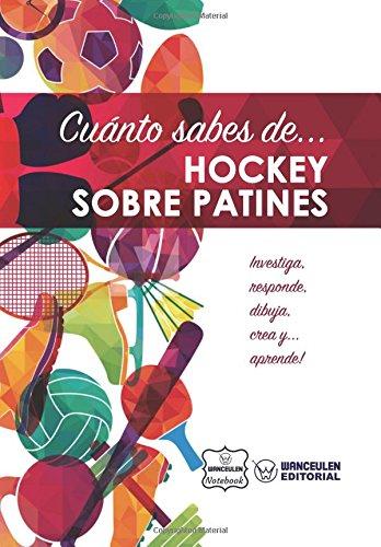 Cuánto sabes de... Hockey sobre Patines por Wanceulen Notebook