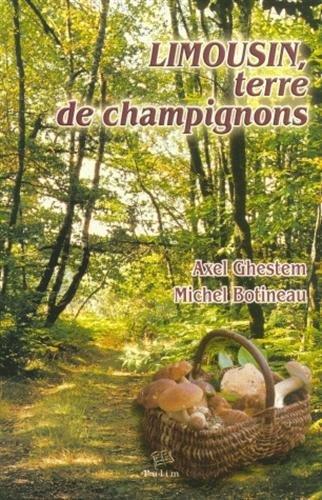 Limousin : Terre de champignons