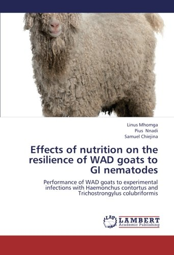 Effects of Nutrition on the Resilience of Wad Goats to GI Nematodes por Mhomga Linus