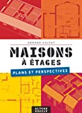 Telecharger Livres Maisons a etages Plans et perspectives (PDF,EPUB,MOBI) gratuits en Francaise