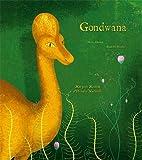 Gondwana: Mon petit Muséum d'Histoire Naturelle (Balivernes Hors Collection)