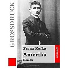 Amerika (Großdruck): Roman