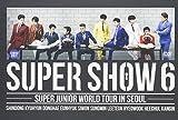 Super Show 6 -Super Junior World Tour in Seoul [Import anglais]
