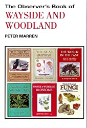 Observer's Book of Wayside and Woodland, The