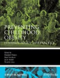 Image de Preventing Childhood Obesity: Evidence Policy and Practice