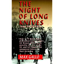 The Night of Long Knives: June 29-30, 1934