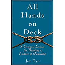 All Hands on Deck: 8 Essential Lessons for Building a Culture of Ownership