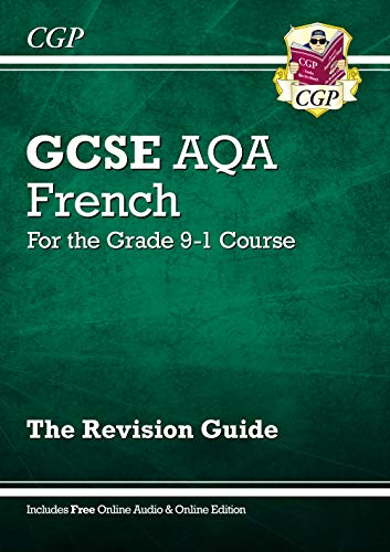 GCSE French AQA Revision Guide - for the Grade 9-1 Course (with Online Edition)