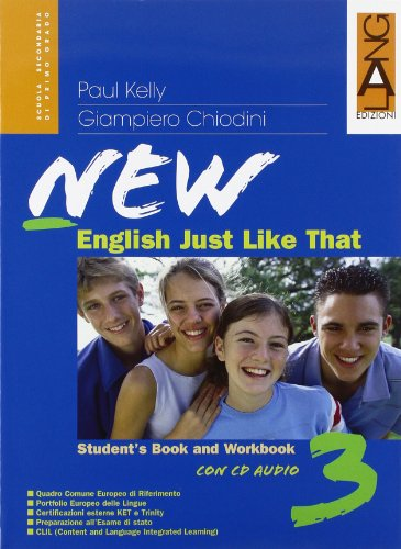 New english just like that. Student's book-Workbook. Per la Scuola media. Con CD Audio. Con espansione online: 3