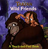 Disney's Tarzan: Family and Friends : A Touch and Feel Book