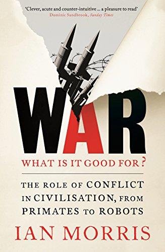 War: What is it Good for? di Ian Morris
