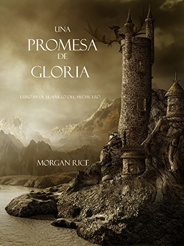 A Promise Of Glory (Book #5 Of The Sorcerer's Ring)