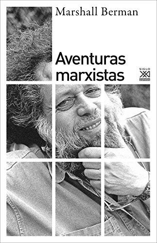 Aventuras marxistas por Marshall Berman