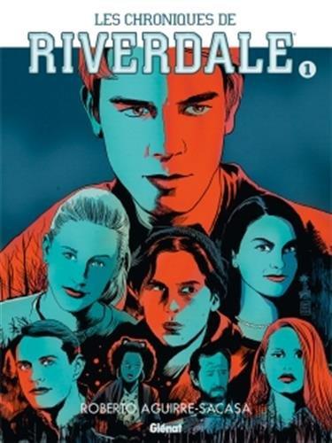 Les Chroniques de Riverdale - Tome 01