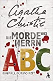 Die Morde des Herrn ABC: Ein Fall für Poirot