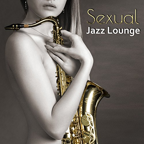 Sexy Jazz (Sexual Piano Jazz & Sax) (https://itunes.apple.com/us/artist/amazing-chill-out-jazz-paradise/id970193345)