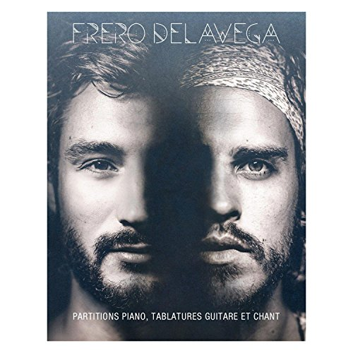 Partitions variété, pop, rock AEDE MUSIC FRERO DELAVEGA - DES OMBRES ET DES LUMIERES - PVG TAB Piano voix guitare tablatures