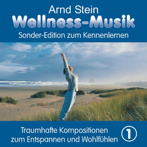 Wellness-Musik Sonderedition Vol.1