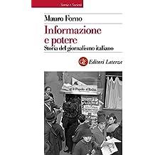 Informazione e potere: Storia del giornalismo italiano