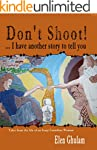 Don't Shoot! . . . I Have Another Sto...