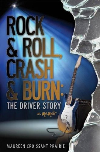 Prairie Rock (Rock and Roll, Crash and Burn: The Driver Story (English Edition))