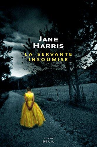 La Servante insoumise par Jane Harris